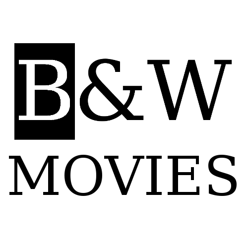 Black and White Movies