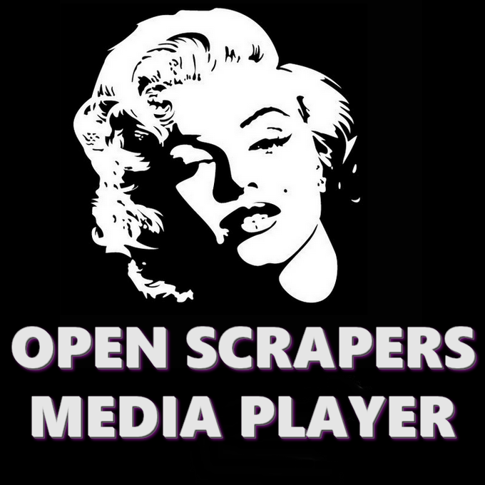 Open Scrapers Media Player