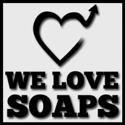 we love soaps