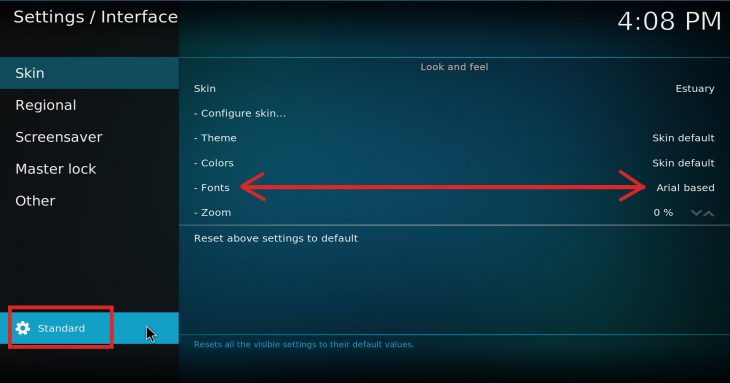 "Change Kodi fonts (toggle ""Standard"" mode to see the option)"